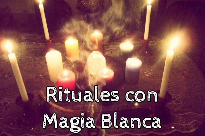 hechizos y rituales utilizando magia blanca poderosos faciles sencillos efectivos y gratis